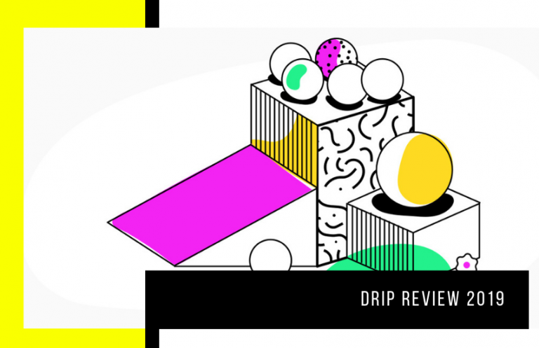Drip Review 2020 : One of the Best Email Marketing Tools for Running an Ecommerce Business