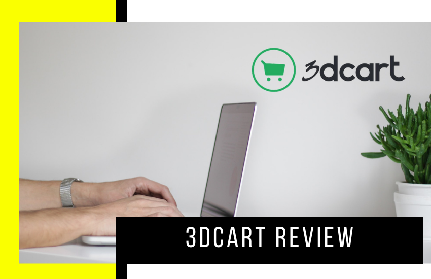 3Dcart Review 2021 – Is It Really the Best Shopping Cart Solution?