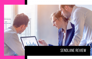 Our Sendlane Review for 2021: Why I Strongly Recommend It
