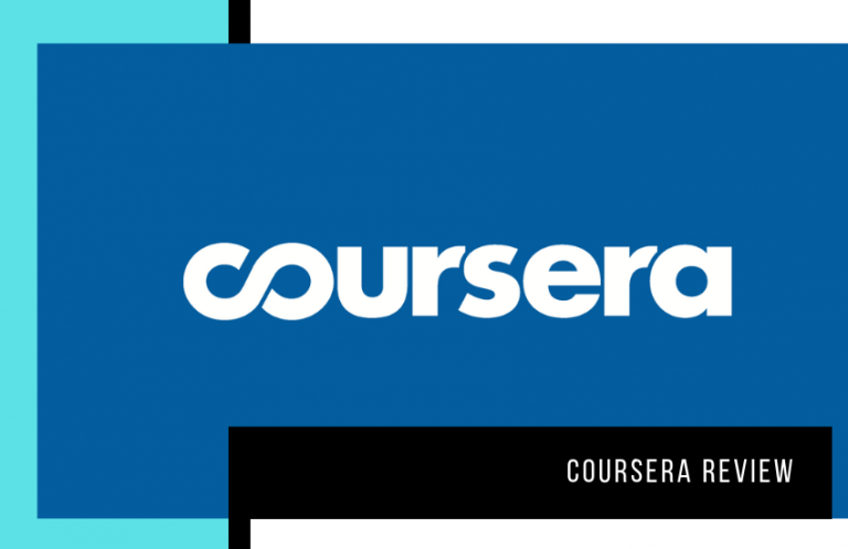 Coursera Review: Learn More About this Online Platform for You and Your Business