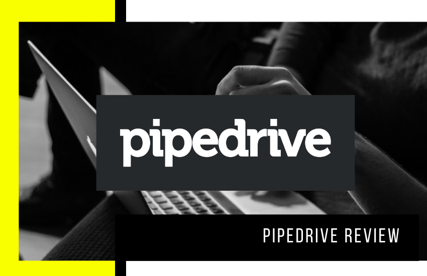 Pipedrive Review: Is It the Right Choice to Manage Your Sales Team?