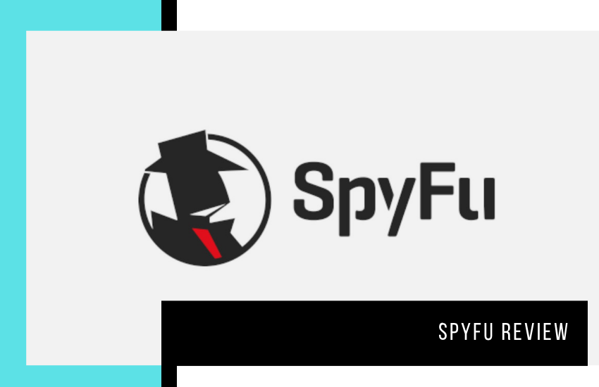 SpyFu Review 2020 – Is SpyFu Really the Ultimate SEO Tool?