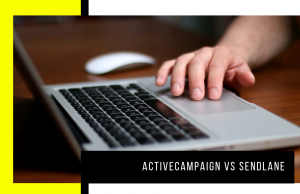 ActiveCampaign vs Sendlane – Everything You Need To Know