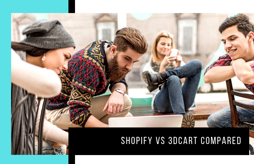 Shopify vs 3dcart Compared: Which eCommerce is the best?