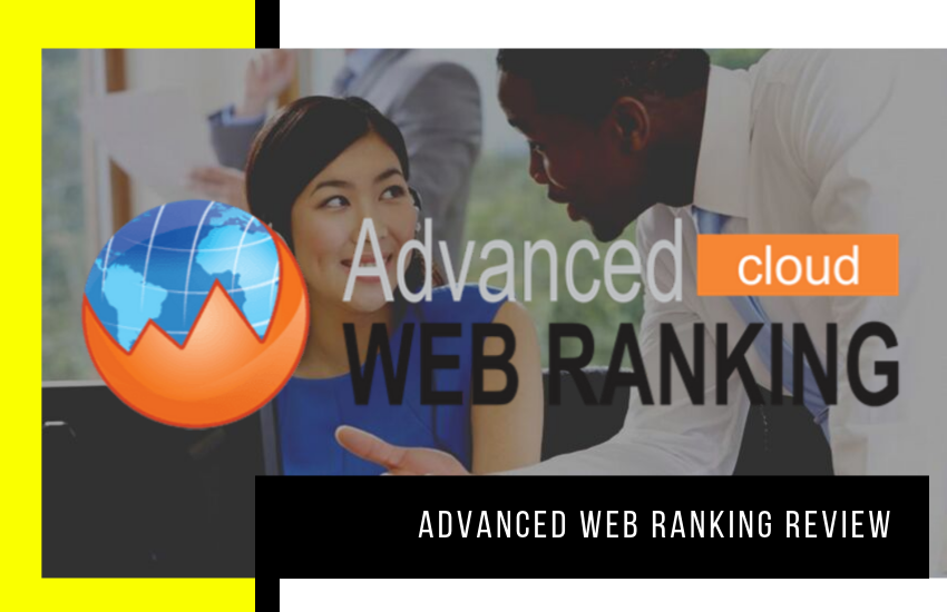 Advanced Web Ranking Review: Is it the Best Keyword Tracking Tool?