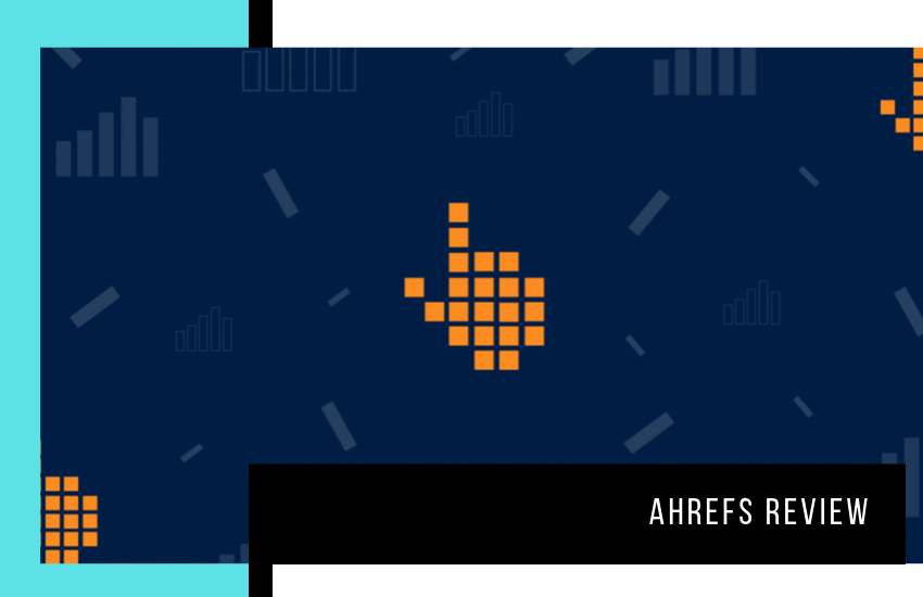 Ahrefs Review: Can It Really Increase Search Traffic?