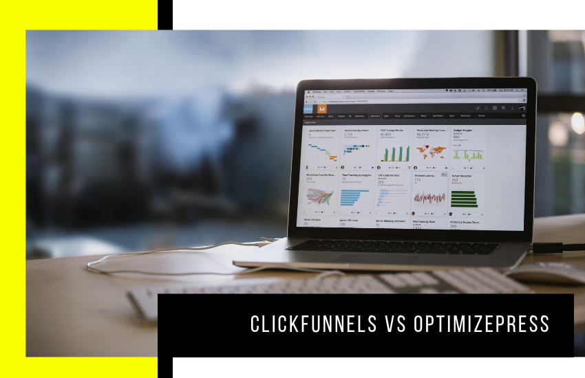ClickFunnels vs Optimizepress – Here's What You Need to Know