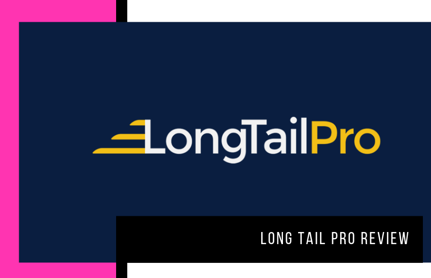 Long Tail Pro Review: Is It The Best Keyword Research Tool?
