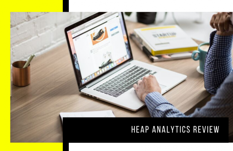 Heap Analytics Review: Is It Really the Best Website Analytic Tool?