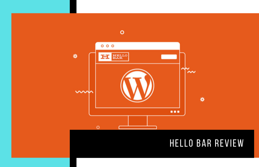 Hello Bar Review: Call-To-Action Tool Features