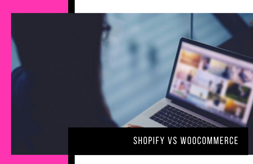 Shopify vs WooCommerce: Key Factors You Need to Consider