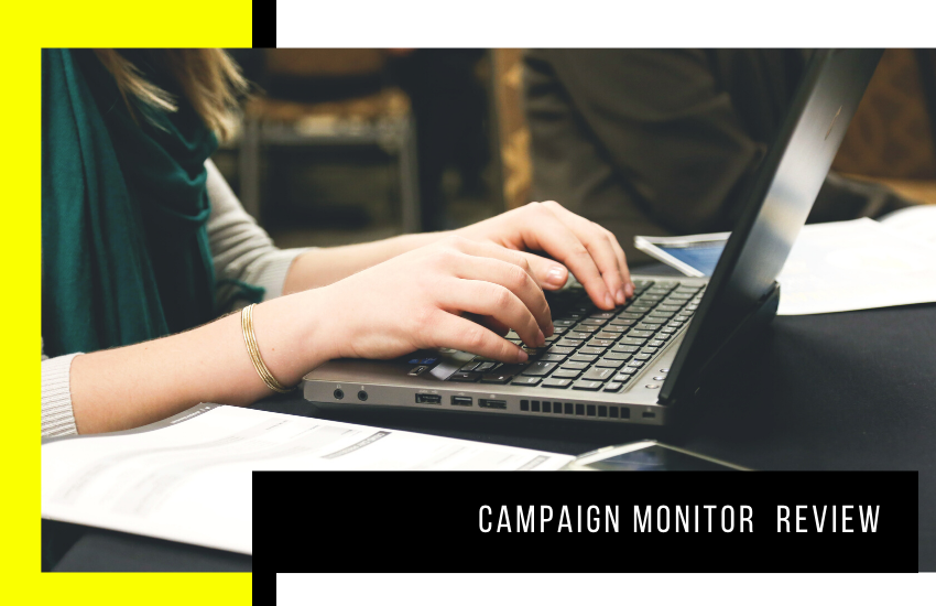 Campaign Monitor [2020 Review]: Is It the Best Email Platform?