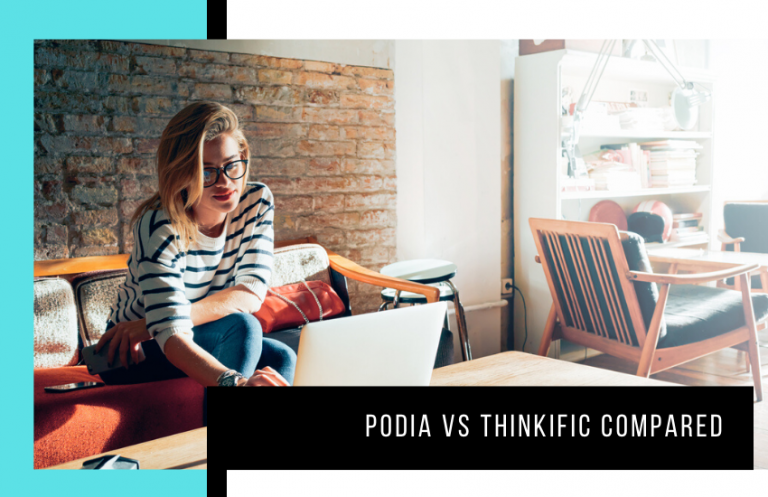 Podia vs Thinkific: Which is Best for Online Course Creators?