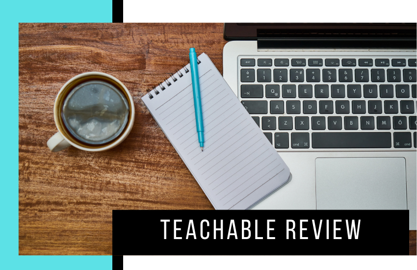 Teachable Review: Is This Online Course Tool Worth It?