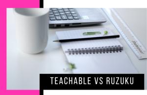 Teachable vs Ruzuku: Which Online Course Platform Is Best?