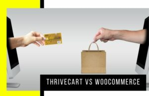 ThriveCart vs WooCommerce: Which Is Better for Boosting Conversion Rates?
