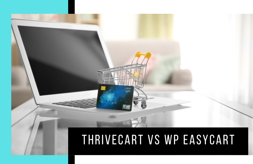 ThriveCart vs WP EasyCart: Which Shopping Cart Is Better?